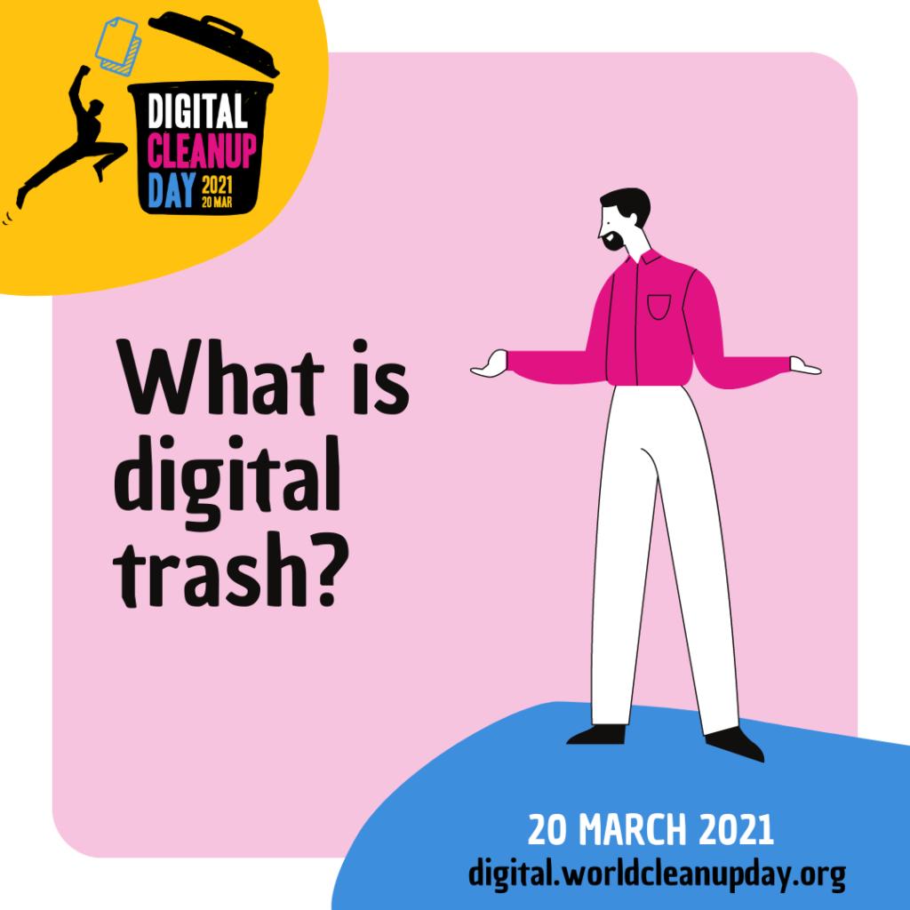 What is digital trash?